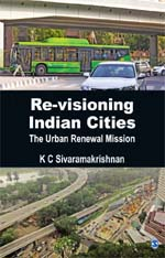 Re-Visioning Indian Cities: The Urban Renewal Mission
