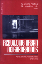 Rebuilding Urban Neighborhoods: Achievements, Opportunities, and Limits