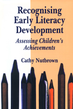 Recognising Early Literacy Development: Assessing Children's Achievements