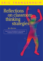 Reflections on Classroom Thinking Strategies: Practical Strategies to Encourage Thinking in Your Classroom