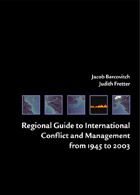 Regional Guide to International Conflict and Management from 1945 to 2003