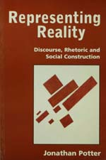 Representing Reality: Discourse, Rhetoric and Social Construction
