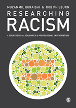 "Researching Racism: A Guide Book <span class=""hi-italic"">for</span> Academics &amp; Professional Investigators"