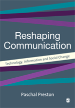 Reshaping Communication: Technology, Information and Social Change