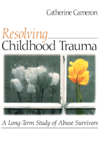 "<span class=""hi-italic"">Resolving</span> Childhood Trauma: A Long-Term Study of Abuse Survivors"