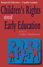 Respectful Educators – Capable Learners: Children's Rights and Early Education