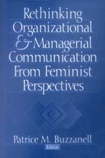 Rethinking Organizational & Managerial Communication from Feminist Perspectives