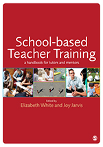 School-Based Teacher Training: A Handbook for Tutors and Mentors