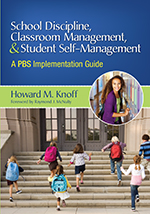 School Discipline, Classroom Management, & Student Self-Management: A PBS Implementation Guide