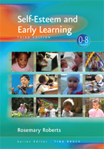 Self-Esteem and Early Learning: Key People from Birth to School