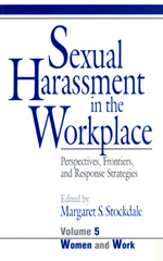Sexual Harassment in the Workplace: Perspectives, Frontiers, and Response Strategies