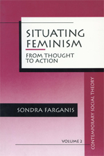 Situating Feminism: From Thought to Action