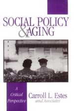 Social Policy & Aging: A Critical Perspective