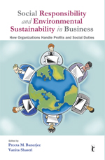 Social Responsibility and Environmental Sustainability in Business: How Organizations Handle Profits and Social Duties