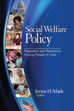 Social Welfare Policy: Regulation and Resistance Among People of Color