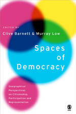 Spaces of Democracy: Geographical Perspectives on Citizenship, Participation and Representation