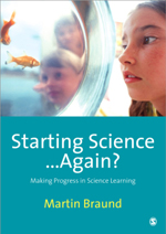 Starting Science … again?: Making Progress in Science Learning