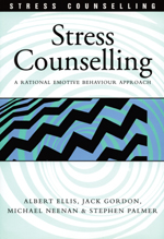 Stress Counselling: A Rational Emotive Behaviour Approach