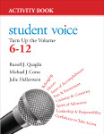 Student Voice: Turn Up the Volume 6–12 Activity Book