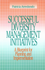 Successful Diversity Management Initiatives: A Blueprint for Planning and Implementation