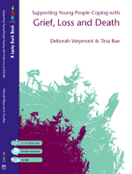 Supporting Young People Coping with Grief, Loss and Death