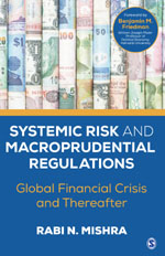 Systemic Risk and Macroprudential Regulations: Global Financial Crisis and Thereafter