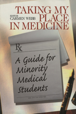 Taking My Place in Medicine: A Guide for Minority Medical Students