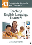 Teaching English Language Learners: 43 Strategies for Successful K–8 Classrooms