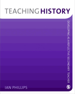 Teaching History: Developing as a Reflective Secondary Teacher
