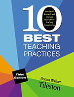 10 Best Teaching Practices: How Brain Research and Learning Styles Define Teaching Competencies