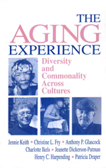 The Aging Experience: Diversity and Commonality across Cultures