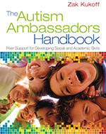 The Autism Ambassadors Handbook: Peer Support for Learning, Growth, and Success