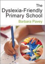 The Dyslexia-Friendly Primary School: A Practical Guide for Teachers