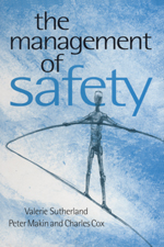 The Management of Safety: The Behavioural Approach to Changing Organizations