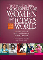 "The Multimedia Encyclopedia of Women in Today's World <a class=""ref page"" href=""/reference/the-multimedia-encyclopedia-of-women-in-todays-world-2013#womentoday"">Encyclopedia of Women in Today's World</a>"