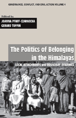 The Politics of Belonging in the Himalayas: Local Attachments and Boundary Dynamics