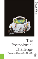The Postcolonial Challenge: Towards Alternative Worlds
