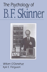 The Psychology of B. F. Skinner