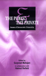 The Public and the Private: Issues of Democratic Citizenship