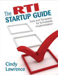 The RTI Startup Guide: Tools and Temple for School Implementation