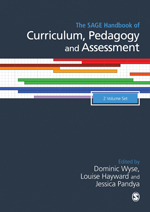 The SAGE Handbook of Curriculum, Pedagogy and Assessment: Two Volume Set