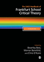 The SAGE Handbook of Frankfurt School Critical Theory