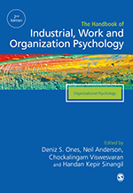 The SAGE Handbook of Industrial, Work & Organizational Psychology