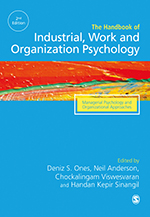 The SAGE Handbook of Industrial, Work and Organizational Psychology