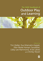 The SAGE Handbook of Outdoor Play and Learning