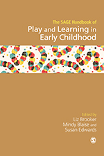 The SAGE Handbook of Play and Learning in Early Childhood