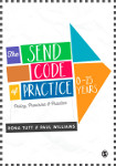 The SEND Code of Practice 0–25 Years: Policy, Provision and Practice