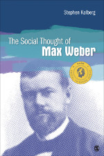 The Social Thought of Max Weber