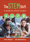 The STEM Shift: A Guide for School Leaders