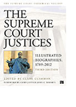 The Supreme Court Justices: Illustrated Biographies, 1789–2012